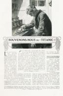 Souvenons - Nous Du Titanic /  Article,  Pris D`un Magazine / 1912 - Livres, BD, Revues