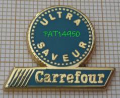 MAGASIN CARREFOUR ULTRA SAVEUR En Version ZAMAC TOSCA - Merken