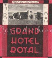 Lebanon - 1930/40 - Etiquette De Bagage Label: Hotels In The Middle East | Tripoli - Granda Hotel Royal - Publicités