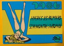 8887 -  Hyeres Les Plamiers 5e Rencontre Cartophile 1986 Illustation J.Toni - Bourses & Salons De Collections
