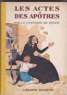 La Comtesse De Ségur - Les Actes Des Apôtres - Hachette
