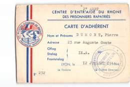 14894 01 VENTRE D' ENTRAIDE DU RHONE DES PRISONNIERS RAPATRIES - CARTE D'ADHERENT - LYON - Vieux Papiers
