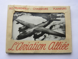 Carnet De 12 Photos - L'aviation Alliée - Bombardiers Chasseurs Planeurs (pochette Abimée) - S.T.L. ISSY PARIS - Photos