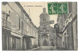 33-BARSAC-Grand'Rue...1908  Animé  Coiffeur  (coin Pli) - Autres Communes