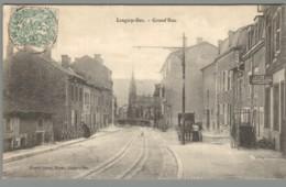 CPA 54 - Longwy Bas - Grand'Rue - Longwy