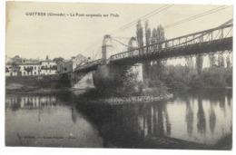33-GUITRES-Le Pont Suspendu Sur L'Isle...1924 - France