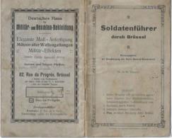 Ww1 Ou Ww2 Livret Soldatenführer Durch Brüssel Guide Du Soldat Allemand à Bruxelles Druckerei General-Gouvernements - Documents