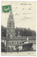 33-SAINT-GIRONS-L'Eglise...1914  Animé - Frankrijk
