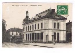 PONTARLIER  LA NOUVELLE POSTE - Pontarlier