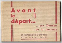 Ww2 Chantiers De Jeunesse 1941 Avant Le Départ Brochure Renseignements Pour Militants Francisque Imp Dumas St Etienne - Documents