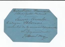 Document Laisser Circuler , Laisser Passer  Guerre Bouches Du Rhône Commandant Edmond Mère (?) - Documents