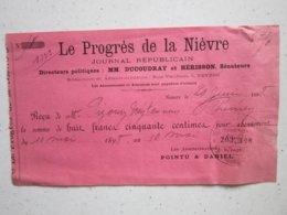 LE Progrès De La Nièvre - Journal Républicain à Nevers (58) MM DUCOUDRAY Et HERISSON, Sénateurs - Reçu Du 20/06/1898 - Printing & Stationeries