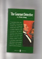 Roman Policier. Peter King. The Gourmet Detective. - Romans