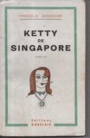 Ketty De Singapore Singapour Marcel E. Grancher Jura - Editions Rabelais - 1947 - Bücher, Zeitschriften, Comics