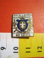 MED.1 PIN'S PIN PINS - ITALIA 1960 SPILLA FRANCOBOLLO DUCATO DI PARMA E PIACENZA 40 CENT GIGLIO / SMALTATO BELLISSIMO - Poste