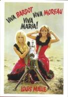 SPECTACLE CINÉMA FILM VIVA MARIA DE LOUIS MALLE BARDOT MOREAU MITRAILLEUSE EDIT. CINÉMATHÈQUE FRANÇAISE - Affiches Sur Carte