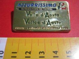 MED.1 PIN'S PIN PINS - ITALIA 1995 VALLE D'AOSTA AZZURRISSIMO 8 1/2 BREUIL CERVINIA - Sport Invernali