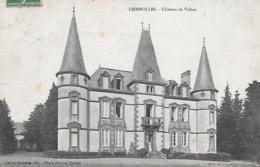 LIERNOLLES - ( 03 ) - Chateau De Valtan - Other Municipalities