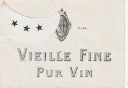 **  étiquette ***   Vieille Fine Pur Vin   - 1910/1930 Peut être Avant (3 étoiles Par Point Colle) - Bordeaux