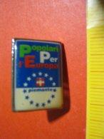 MED.1 PIN'S PIN PINS - ITALIA PIEMONTE POLITICA POPOLARI PER L' EUROPA - Associazioni