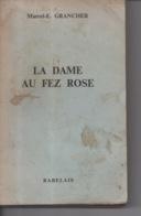La Dame Au Fez Rose Par Marcel E. Grancher Jura - Editions Rabelais - 1968 - Bücher, Zeitschriften, Comics
