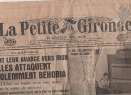 LA PETITE GIRONDE 4 9 1936 - GUERRE ESPAGNE BEHOBIA IRUN - ROUMANIE - SALON DE LA T.S.F. - MULHOUSE - CLARA BOW - RUSSIE - Zeitungen