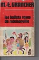 Les Ballets Roses De Mâchonville Par Marcel E. Grancher Jura - Editions Rabelais - 1968 - Illustration Roger Sam - Bücher, Zeitschriften, Comics