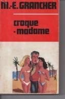 Croque Madame Par Marcel E. Grancher Jura - Editions Rabelais - 1968 - Illustration Roger Sam - Bücher, Zeitschriften, Comics