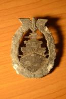 Insigne Allemand Des Croiseurs En Haute Mer Original Fabrication Bacqueville. - Marine