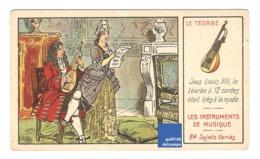 Chromo Instrument De Musique Le Téorbe Musicien Louis XIII Roi Royaume Chant A30-11 - Cromo