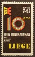 Vignette Ancienne - 1958 LIEGE - 10ème FOIRE INTERNATIONALE   /Belgique/V23a - Erinnophilie