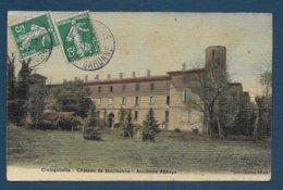 CINTEGABELLE - Château De Boulbonne - Ancienne Abbaye - France