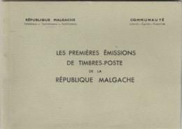 Madagascar LES PREMIERES EMISSIONS De TIMBRES POSTE De La REPUBLIQUE MALGACHE - Voir Description - Madagascar (1960-...)