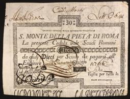 SACRO MONTE DI PIETA' ROMA 15 01 1798 30 SCUDI Ottimo Esemplare Bb Restauro Al R. Forellini E Taglietti Rara LOTTO 2970 - [ 1] …-1946 : Royaume