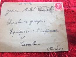 WW2-Lettre+Courrier CHANTIER JEUNESSE 13 Groupe 4-Equipe 11-Infirmerie Cavaillon -Guerre 1939-45 Pétain Régime De Vichy - Marcophilie (Lettres)