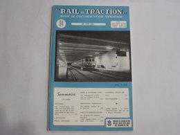 RAIL ET TRACTION N° 84 Revue Chemins De Fer SNCB Tram SNCV Vicinal Autriche Wiener Schnellbahn Vienne Autorail SNCB - Railway & Tramway