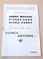 """Programme Spectacle Gala Autographes Robert Beauvais Pierre Cour Gisèle Parry """"Silence Antenne"""" Marcel Bouret - Autógrafos"""
