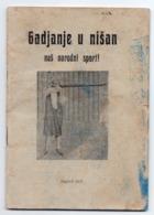 1927 YUGOSLAVIA, CROATIA, ZAGREB, TARGET SHOOTING, OUR NATIONAL SPORT, SHOOTING RANGE RULES - Books, Magazines, Comics