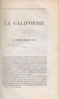 PATRICE DILLON, LA CALIFORNIE DANS LES DERNIER MOIS DE 1849. CALIFORNIA, 19TH CENTURY Gold Rush - Books, Magazines, Comics