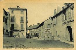 CPA - France - (66)  Pyrénées Orientales - Mont-Louis - Entrée De Mont-Louis - Grand Hôtel Des Pyrénées - France