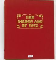 LIVRE : Jac Remise, Jean Fondin, THE GOLDEN AGE OF TOYS, Edita Lausanne, 252 Pages, 1967 - Otras Colecciones