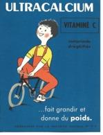 Buvard Publicitaire - Produit Pharmaceutique - Ultracalcium - Vitaminé C - Chemist's