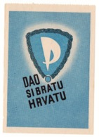 """CROATIA, NDH, LEAFLET ISSUED BY CROATS LIVING ABROAD, """" YOU GAVE TO YOUR CROAT BROTHER"""", CHARITY - Advertising"""