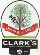 CLARK'S BREWERY (WAKEFIELD, ENGLAND) - HERE WE GO ROUND THE MULBERRY TREE - LAMINATED PUMP CLIP FRONT - Enseignes