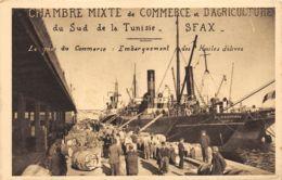 Sfax - Chambre Mixte De Commerce Et D'Agriculture Du Sud De La Tunisie - Port De Sfax - Huile D'Olives - Tunisie