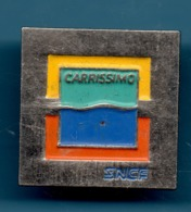 PIN SNCF CARRISSIMO - Pin