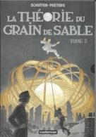 Série Les Cités Obscures: La Théorie Du Grain De Sable, Tome 2, Schuiten & Peeters - Edition Casterman, Livre Broché - Libri, Riviste, Fumetti