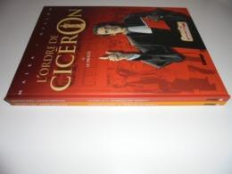 LOT EO L'ORDRE DE CICERON TOME 1/2/ GILLON - Books, Magazines, Comics