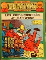 Les Pieds Nickelés Au Far-West, Aventures Parues Dans L'Epatant 1921-1927 - Texte Et Dessins De L. Forton - Pieds Nickelés, Les