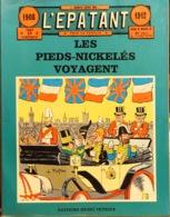 Les Pieds Nickelés Voyagent, Aventures Parues Dans L'Epatant 1908-1912 - Texte Et Dessins De L. Forton - Pieds Nickelés, Les